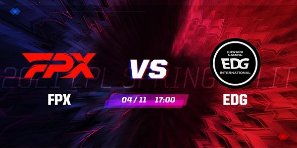 FPX vs EDG 2021LPL春季赛季后赛视频回顾